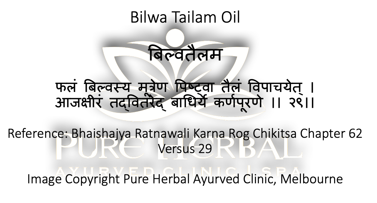 Bilwa Tailam oil for Tinnitus Pure Herbal Ayurved Clinic Melbourne